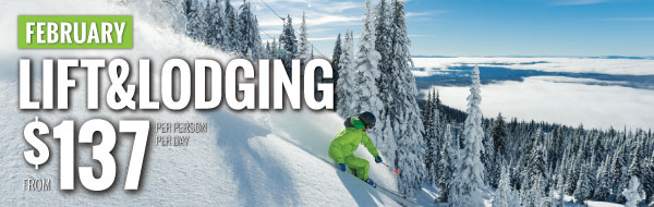 February Lift and lodging