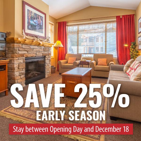 Save 25% early season